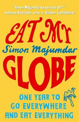 Simon Majumdar's Eat My Globe